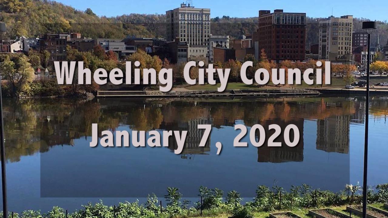 WHEELING CITY COUNCIL - JANUARY 7, 2020
